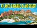 Самое крутое место на острове Нассау - ATLANTIS PARADISE ISLAND RESORT [Багамы].