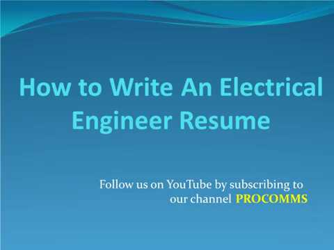 How To Write A Electrical Engineer Resume | Electrical Engineer Resume