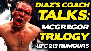 Nate Diaz's coach believes Diaz Deserves