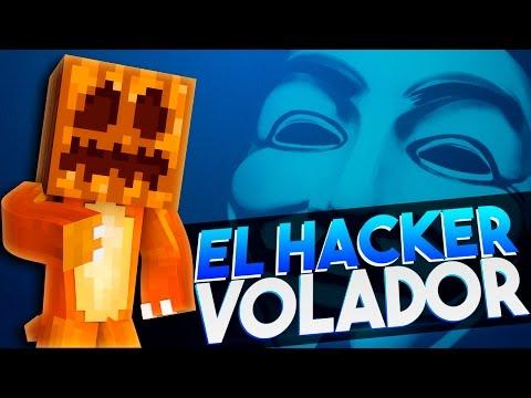 EL HACKER VOLADOR ( ͡o ͜ʖ ͡o)