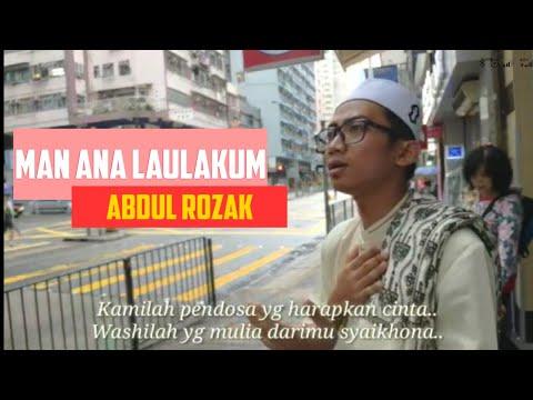 Man Ana Laulakum (Abdul Rozak Cover)