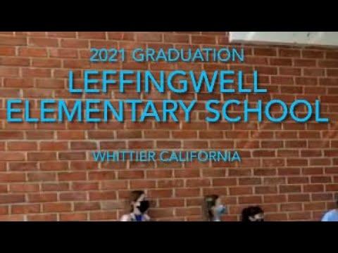 Leffingwell Elementary School - 2021 Graduation - Whittier California - Clap Out