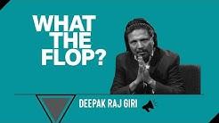 Deepak Raj Giri | Actor | What The Flop: Lockdown Airing | 11 June 2020