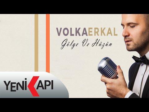 Volkan Erkal - Gölge ve Hüzün (Official Audio Video)