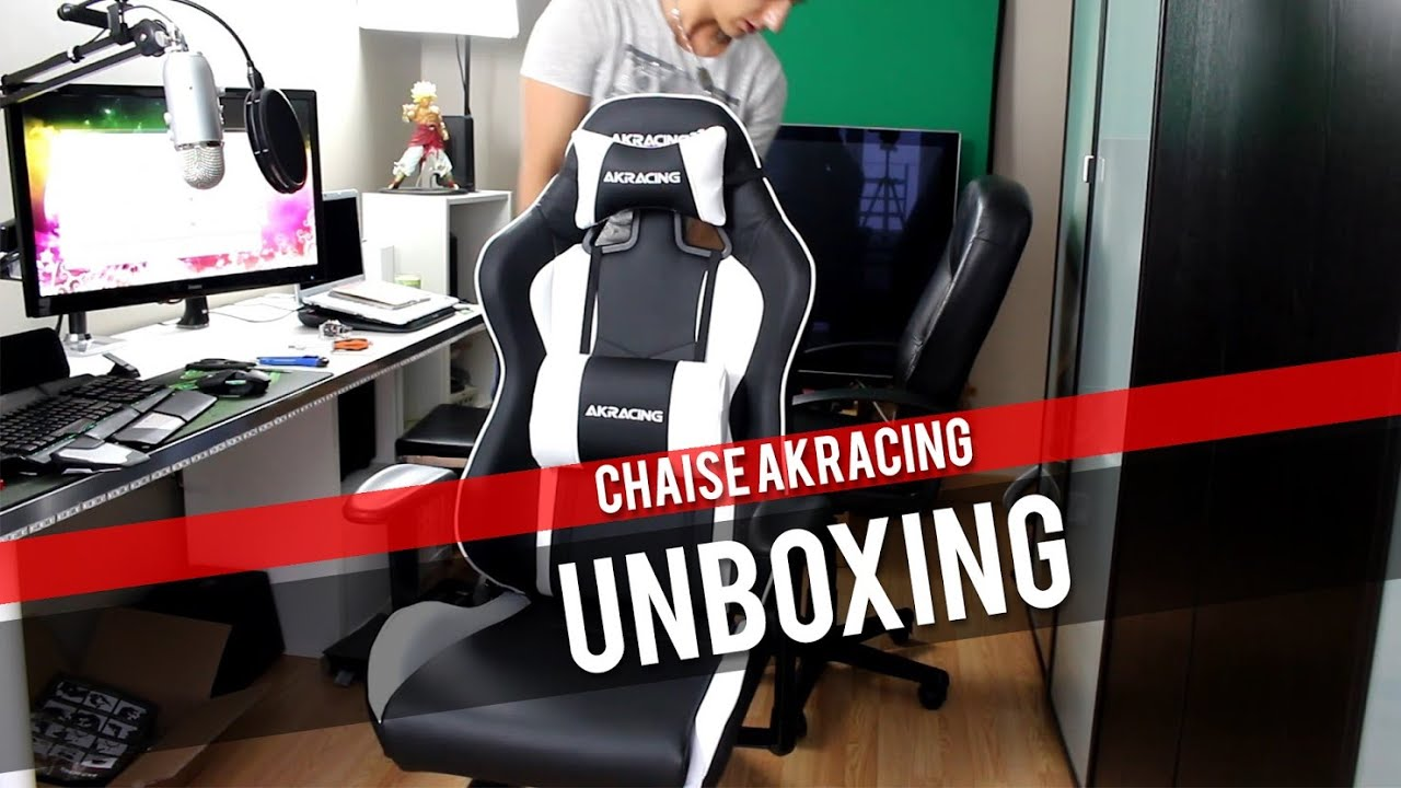 unboxing et test ak racing chaise si ge fauteuil gaming e
