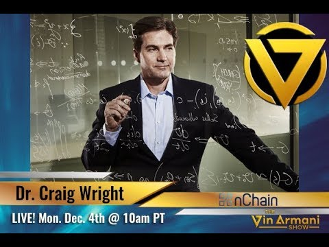 The Vin Armani Show (12/4/17) - Dr. Craig S. Wright