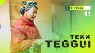 TEKK TEGGUI - Saison 1 - Episode 1