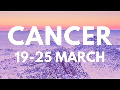 Cancer It's Your Time! 19-25 March 2018 Weekly Katy Tarot Reading