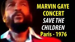 Marvin Gaye Save the Children 1976 Paris concert