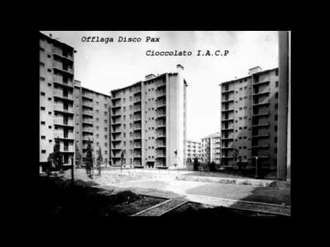 Offlaga Disco Pax - Cioccolato I.A.C.P