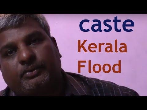 Severe Caste discrimination   in Kerala Flood Relief