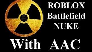 ROBLOX Battlefield 54 KS NUKE with AAC by vm9