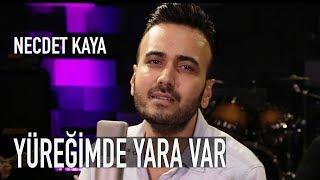 Necdet Kaya - Yuregimde Yara Var  Ferdi Tayfur Cover  Resimi