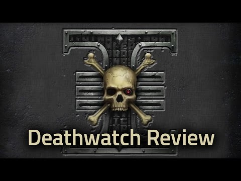 New Deathwatch Codex Review