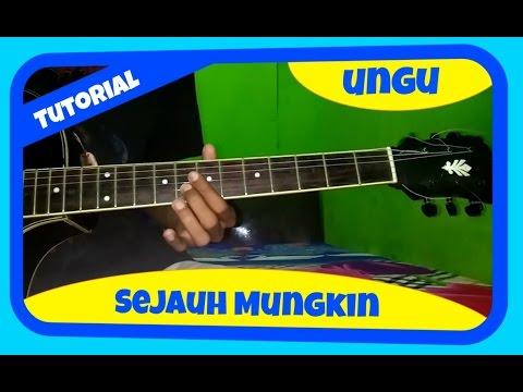 Belajar Melodi Gitar Ungu Sejauh Mungkin