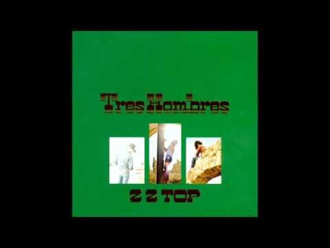 ZZ Top   'Tres Hombres' Full Album HD