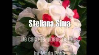 Steliana Sima-De cand te iubesc pe tine(by Mada Popa)
