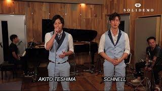 VOCAL:手島章斗(AKITO TESHIMA)、シュネル(SCHNELL) ==SOLIDEMO(...