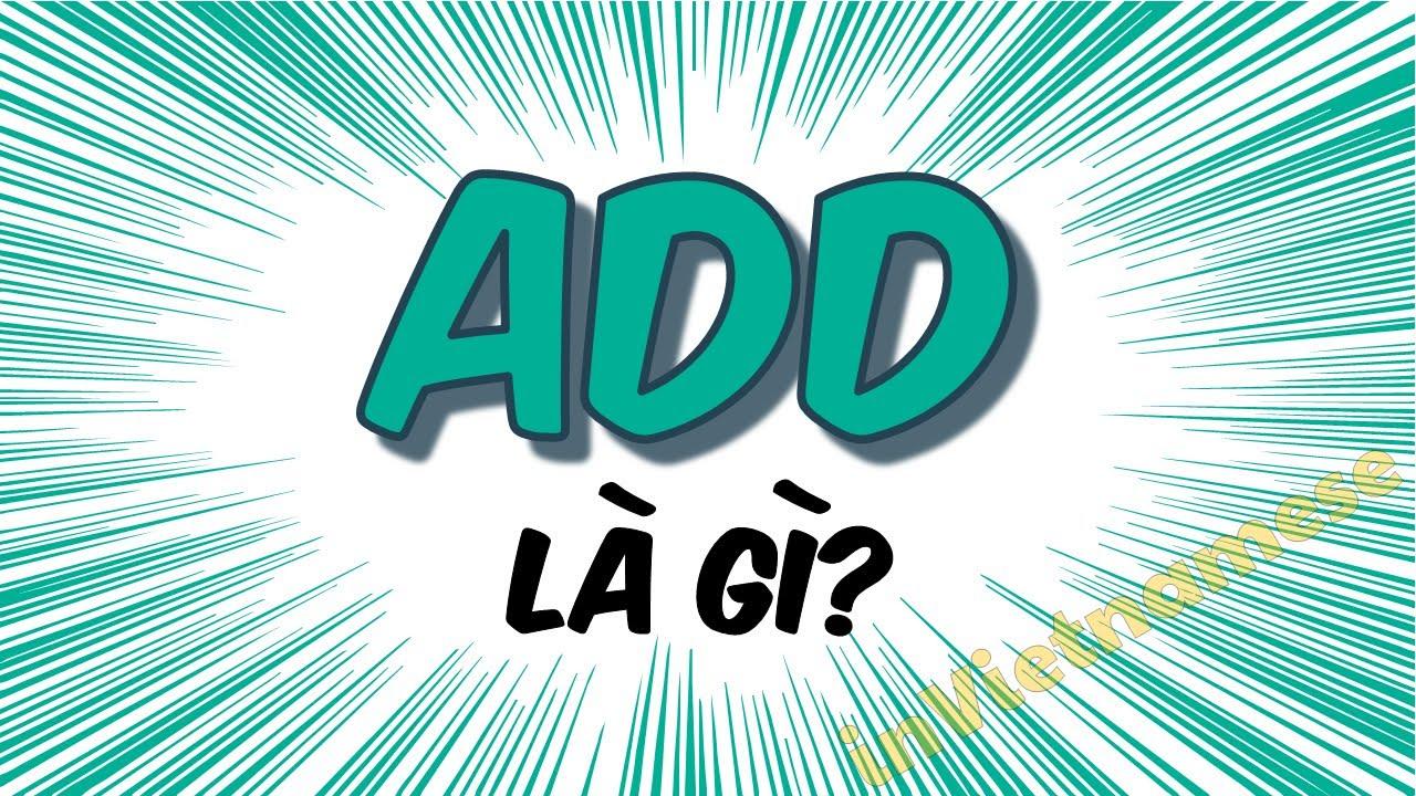 add là gì trên facebook? Từ add có nghĩa ra sao và được dùng như thế nào?