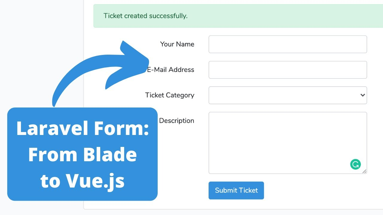 Laravel Form: From Blade to Vue.js + API
