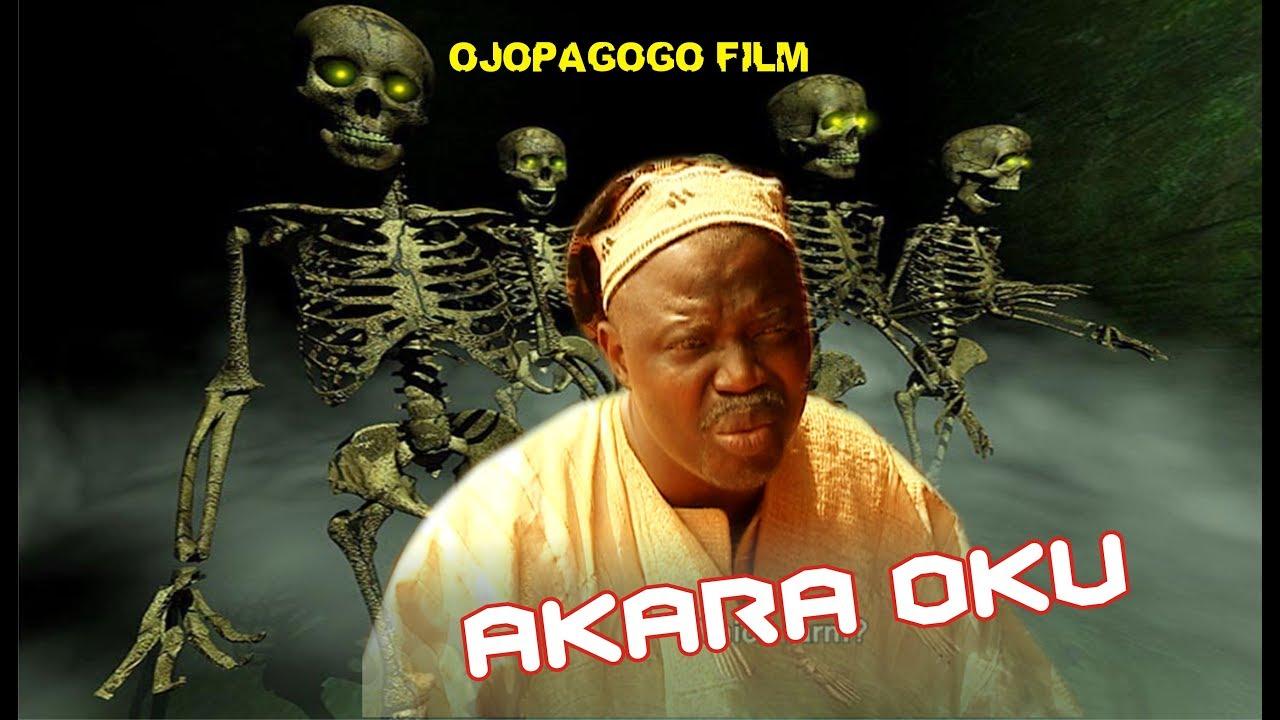 Download Akara oku- Ojopagogo films - New Release this week 2017.