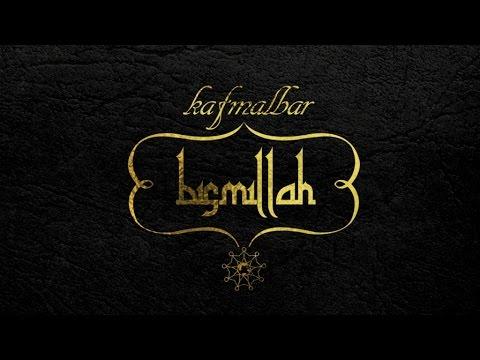 Kaf Malbar - Bismillah - Dada house /  Dj Sebb prod Juillet 2014