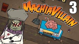 Brain Drain! - MachiaVillain Gameplay - Part 3 thumbnail
