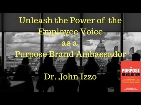 Unleash the Power of the Employee Voice as a Purpose Ambassador