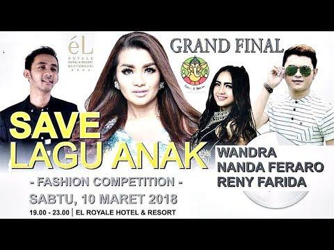 Grand Final Save lagu Anak & Fashion Competition - el Royale Hotel & Resort Banyuwangi 10 Maret 2018
