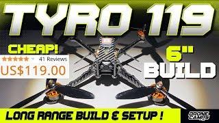 $119 Long Range Fpv Quad! - Eachine TYRO119 - Build, Setup, & Betaflight