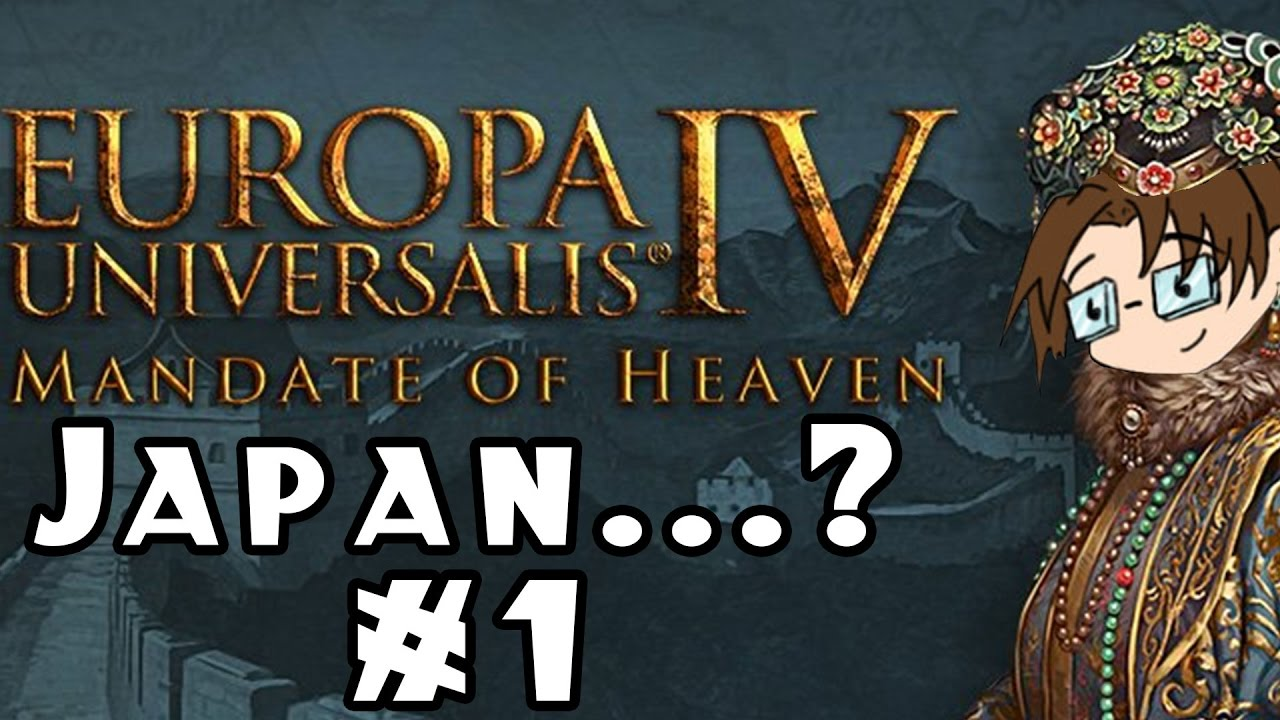 Europa Universalis IV: Mandate of Heaven -- Japan   ? #1