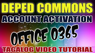 DEPED COMMONS ACCOUNT ACTIVATION I OFFICE 365 SIGN UP