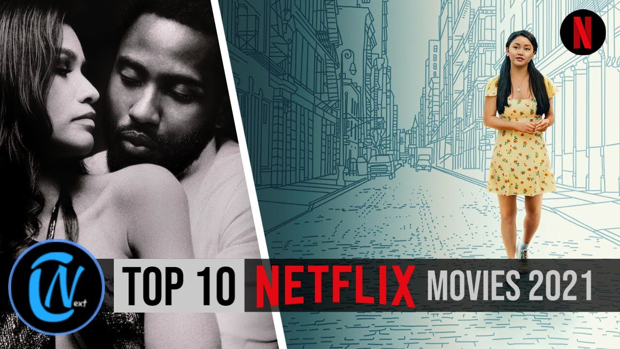 Download Top 10 Best NETFLIX Movies to Watch Now! 2021 So Far