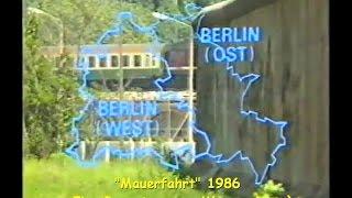 Mauerfahrt  1986 eine Reportage von Werner Doye`