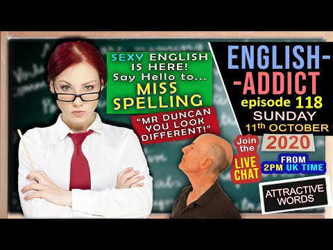English Addict - Ep 118 / Sunday 11th October 2020 / Attraction Words / Sentence Game and MORE!