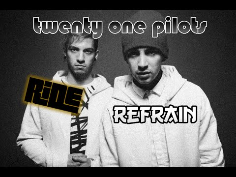 twenty one pilots: Ride (Refrain - Ringtone)