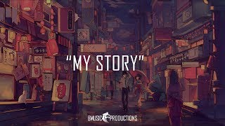 My Story - Emotional Inspiring Violin Piano Instrumental Beat - 2018