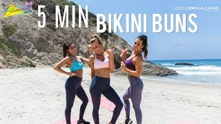 5 Minute Bikini Buns Workout | Summer Shape Up '17