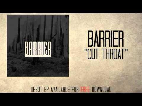 Barrier - Cut Throat -...