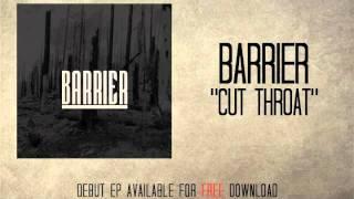 Barrier - Cut Throat Thumbnail