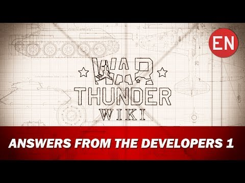 War Thunder Wiki   Answers from the developers 1