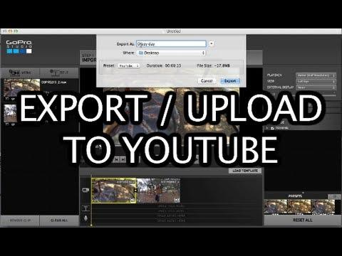 GoPro Studio: Export / Upload to YouTube - GoPro Tip #218