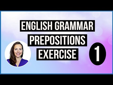 PREPOSITIONS TEST EXERCISE 1 - English Grammar Test
