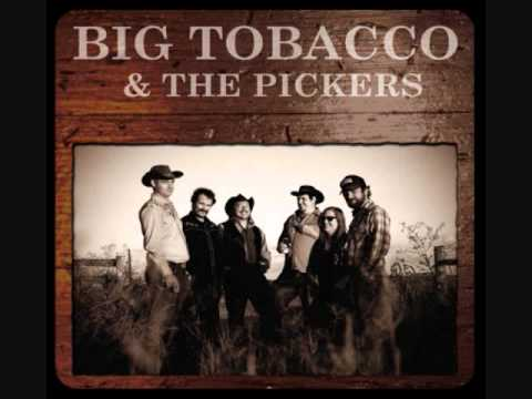 Big Tobacco & The Pickers - Beans For Breakfast.