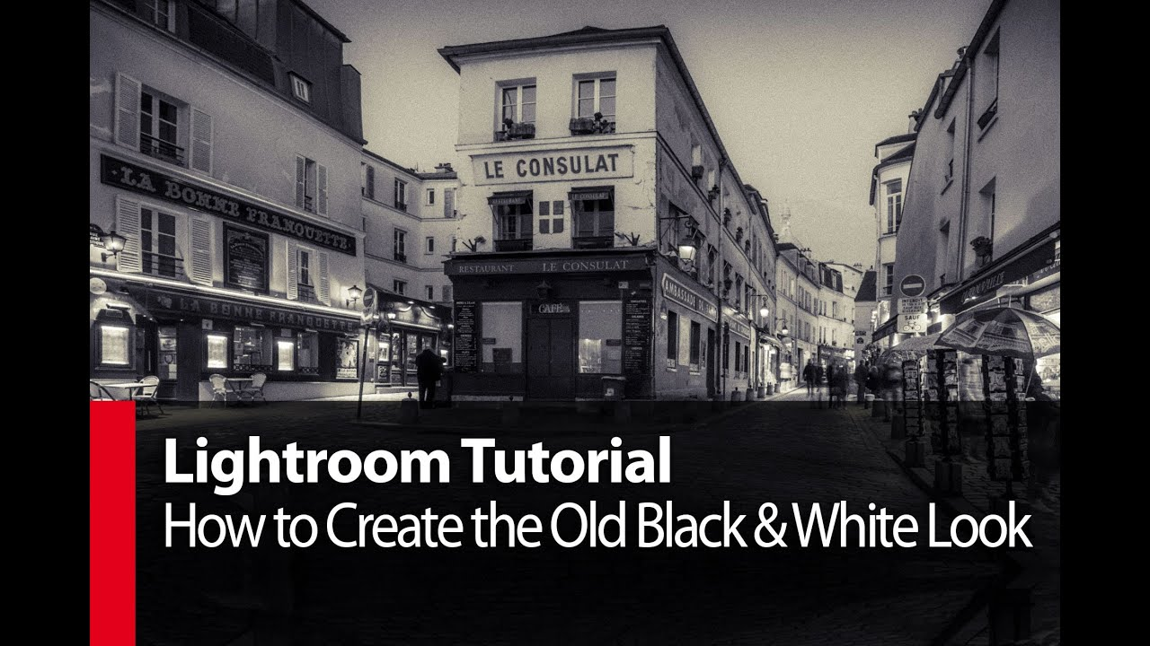 Lightroom tutorial how to create the old black white look plp 68 by serge ramelli