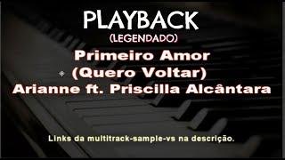 ???? Primeiro Amor (PLAYBACK LEGENDADO) Arianne ft. Priscilla Alcantara, by Niel Nascimento