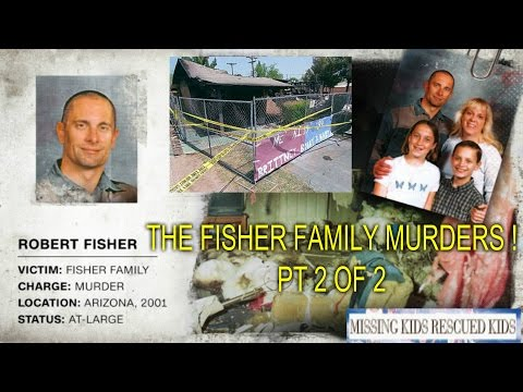 THE FISHER FAMILY MURDERS - KILLER DAD STILL ON THE RUN ! - PT 2 OF 2