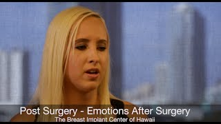 What To Expect After Breast Augmentation Surgery - Emotions Are Natural, Honolulu
