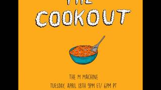 The M Machine Cookout Mix 2017