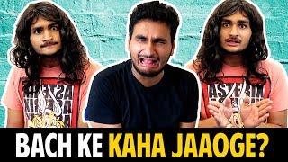 BACH KE KAHA JAAOGE   Girlfriend Vs Boyfriend   Anmol Sachar   Funny Hindi Vines